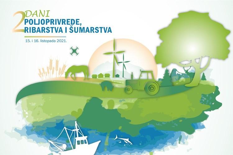 Dani poljoprivrede, šumarstva i ribarstva!